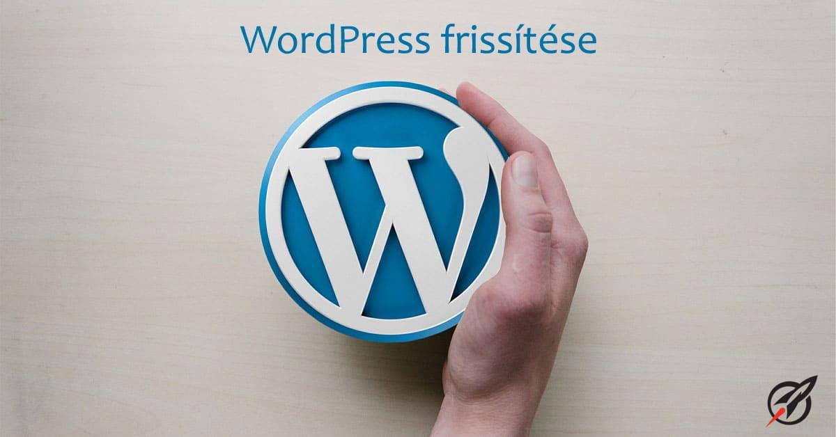 WordPress frissítése miért fontos